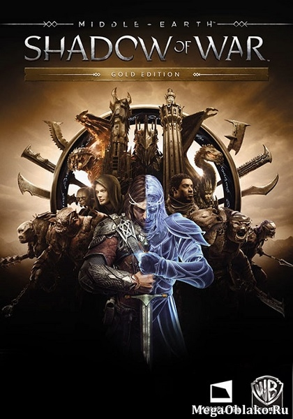 Middle-earth ™: Shadow of War™ - Gold Edition (2017/RUS/ENG/MULTi/Full/RePack) - xatab