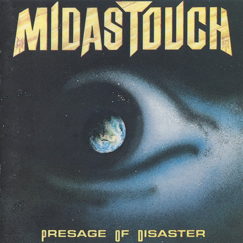 Midas Touch - 1989 - Presage Of Disaster [Noise, N 0124-2, West Germany]