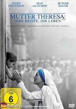 Mutter Theresa: Ihre Briefe. Ihr Leben (2014)