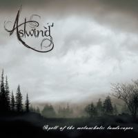 Astwind > Spell Of The Melancholic Landscapes (2016)