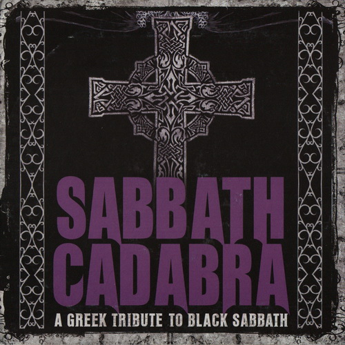 VV.AA. - 2013 - Sabbath Cadabra - A Greek Tribute To Black Sabbath [Metal Hammer, MH 0413, Greece]