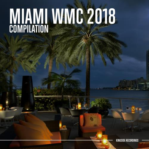 VA - Miami WMC 2018 (Compilation) (2018)