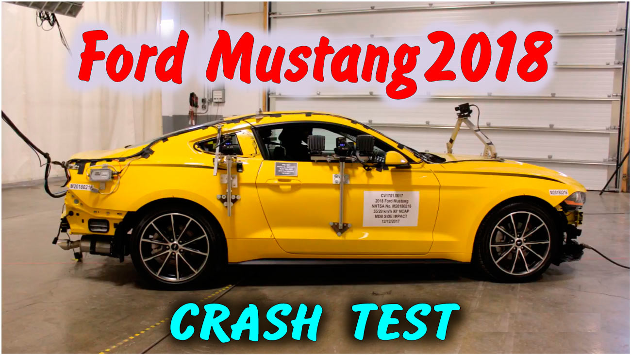 Полный краш тест Ford Mustang 2018