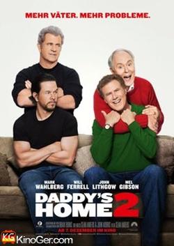 Daddy's Home 2 - Mehr Väter, mehr Probleme! (2017)