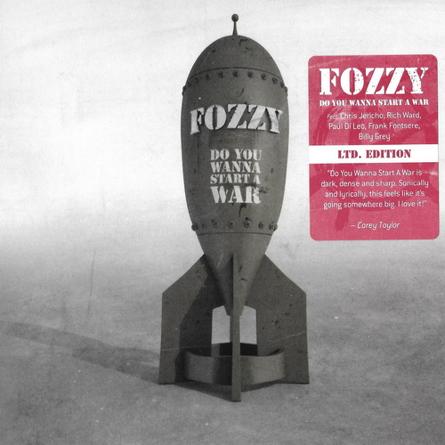 Fozzy - 2014 - Do You Wanna Start A War [Century Media, 9984338, EU]