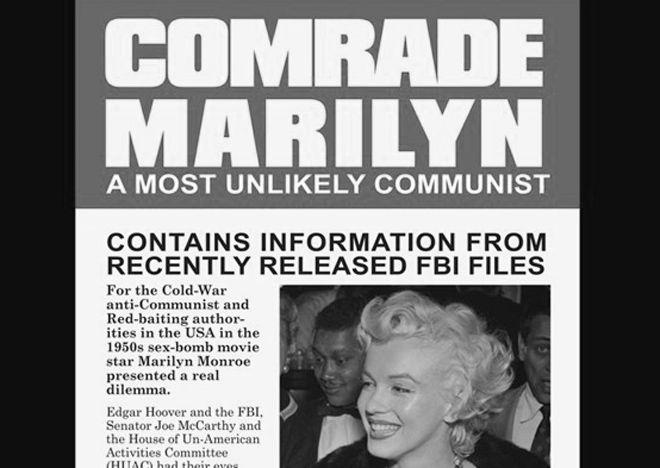 Удивительная гипотеза, но она все же существует, и, согласно ей, Монро была тайной коммунисткой. Ее