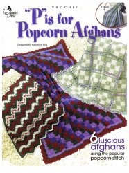 """Книга """"P"""" Is for Popcorn Afghans (6 luscious afghan patterns using the popular popcorn stitch)"""