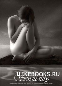 Книга Appel G. - Sensuality: Black and White Nude and Portrait Art Photography