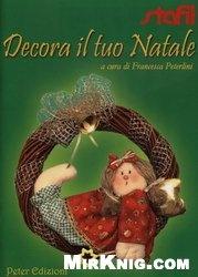 Книга Decora il tuo Natale