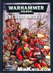 Книга Warhammer 40000. Codex: Blood Angels