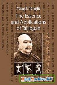 Книга The Essence and Applications of Taijiquan.
