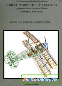 Книга Wood in aircraft construction.