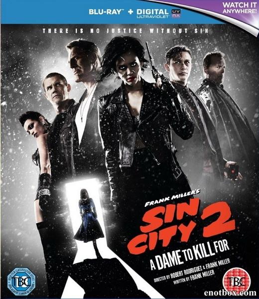 Город грехов 2: Женщина, ради которой стоит убивать / Sin City: A Dame to Kill For (2014/BDRip/HDRip)