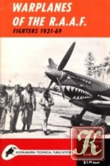 Книга Kookaburra Historic Aircraft Books. Series 1, no.3: Warplanes of the R.A.A.F. Fighters 1921-69