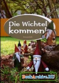 Книга Die Wichtel kommen.