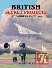 Книга British Secret Projects: Jet Bombers Since 1949