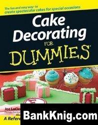 Книга Cake Decorating For Dummies
