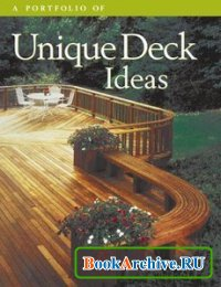 A Portfolio of Unique Deck Ideas