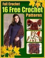 Fall Crochet 16 Free Crochet Patterns jpg 51Мб