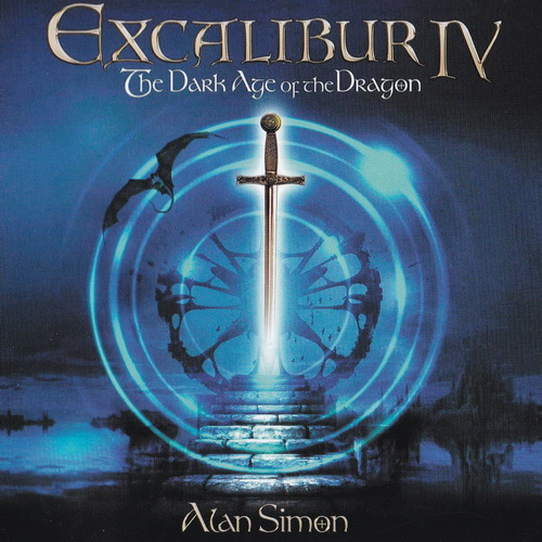 Alan Simon - 2017 - Excalibur IV The Dark Age of the Dragon [Babaika Productions, Excal-4-CD, Russia]