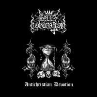 Hell's Coronation >  Antichristian Devotion [ep] (2017)