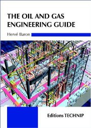 Книга The Oil and Gas Engineering Guide