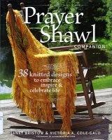 Журнал The Prayer Shawl Companion: 38 Knitted Designs to Embrace Inspire & Celebrate Life jpg 107,5Мб