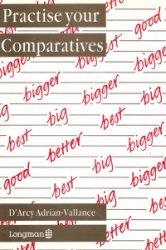 Книга Practise Your Comparatives