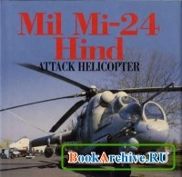 Книга Mil Mi-24 Hind Attack Helicopter.