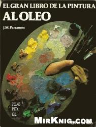 Книга El Gran Libro de La Pintura Al Oleo