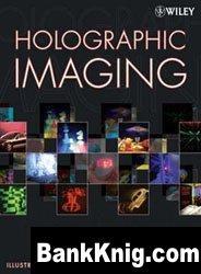 Holographic Imaging djvu 77,18Мб скачать книгу бесплатно