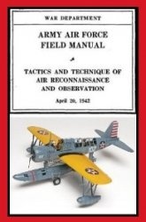 Книга Tactics and Technique of Air Reconnaissance and Observation