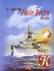 Книга Le croiseur Emile Bertin 1933-1959