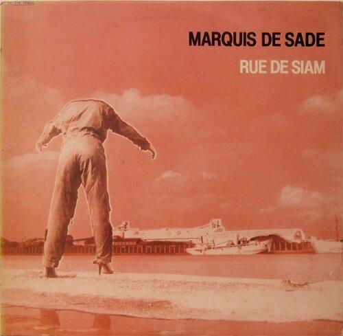 Marquis de Sade - Rue de Siam