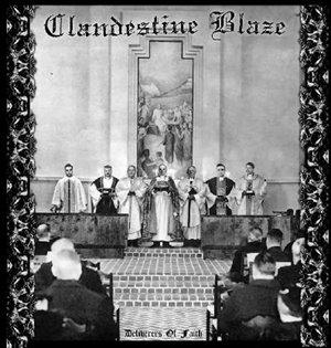 Clandestine Blaze >  Deliverers Of Faith  (2004)
