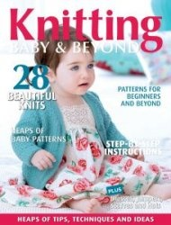 Knitting Baby & Beyond - Issue 8