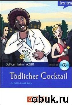 Книга Ein Fall für Patrick Reich. Tödlicher Cocktail (Audio & Buch)