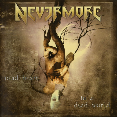Nevermore - 2000 - Dead Heart In A Dead World [2000, Century Media, 77310-0, Germany]
