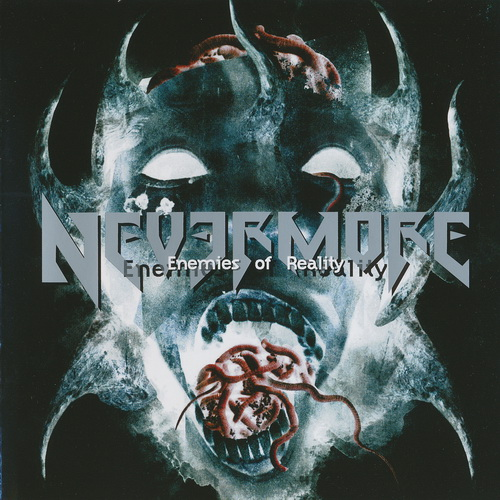 Nevermore - 2003 - Enemies Of Reality [2005, Remixed, Century Media, 77519-2, Germany]