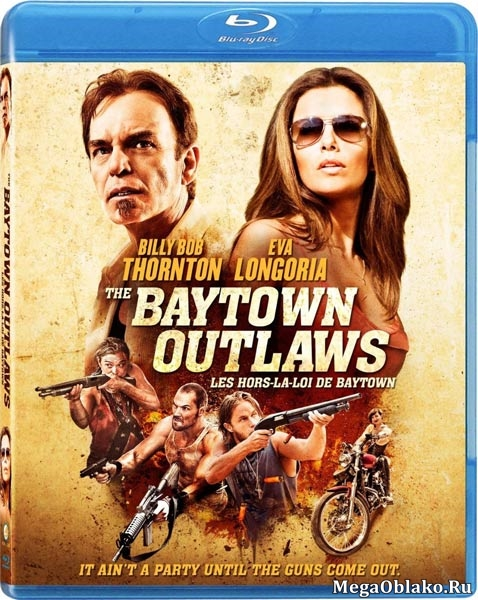 Бэйтаун вне закона / The Baytown Outlaws (2012/BDRip/HDRip)