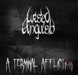 Cursed Anguish > A Terminal Affliction  (2016)
