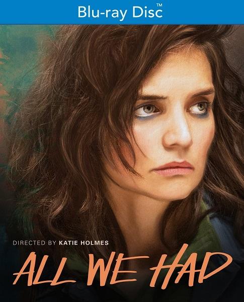 Все, что у нас было / All We Had (2016/BDRip/HDRip)