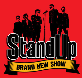 Stand Up - Brand New Show