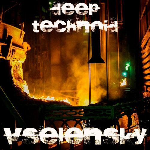 deep technoid.jpg