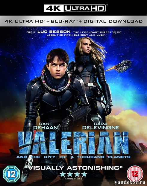 Валериан и город тысячи планет / Valerian and the City of a Thousand Planets (2017) | UltraHD 4K 2160p