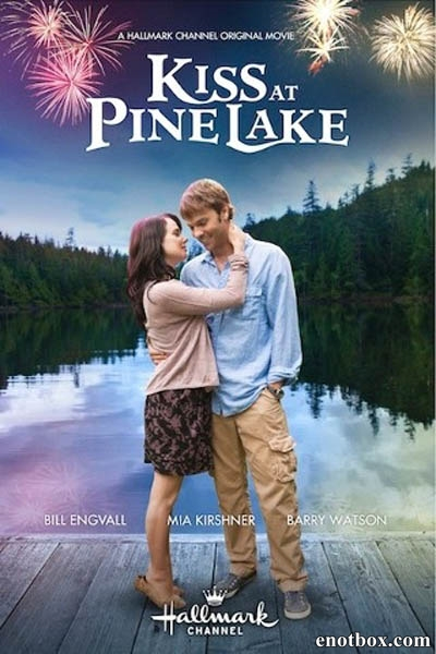 Поцелуй у озера / Kiss at Pine Lake (2012/DVDRip/SATRip)