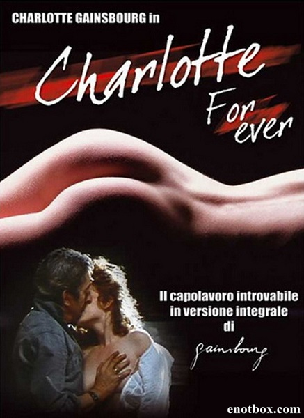 Шарлотта навсегда / Charlotte for Ever (1986/DVDRip)