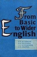 From Basic to Wider English (Углубляйте знания английского языка)