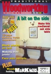 Журнал Traditional Woodworking №119 April 2000
