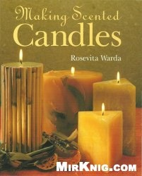 Книга Making Scented Candles